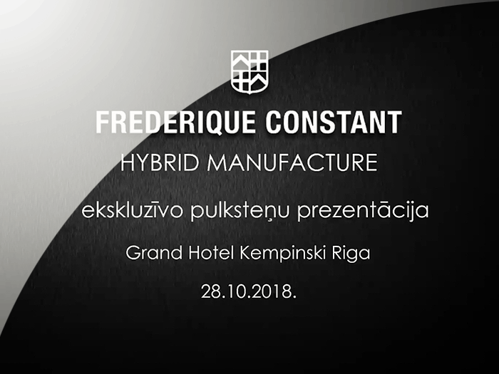 Frederique Constant - Eksklusīvo pulksteņu prezentācija